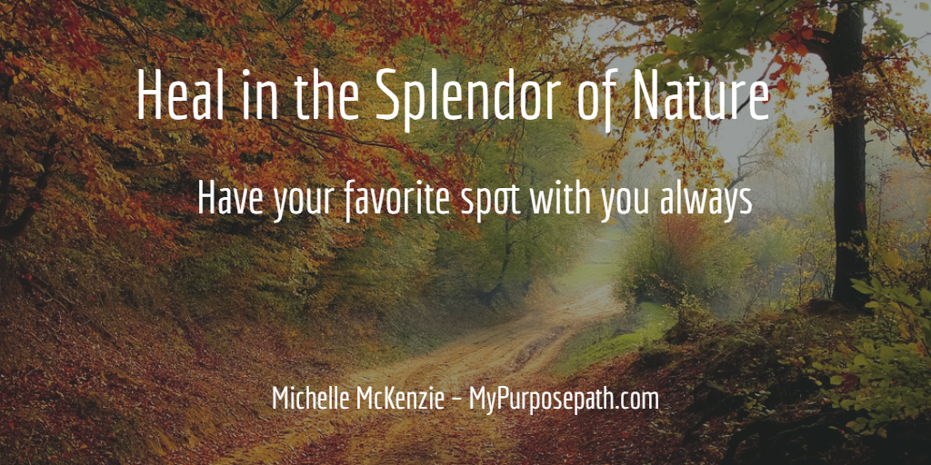 Heal in the Splendor of Nature